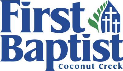 Welcome to First Baptist Coconut Creek